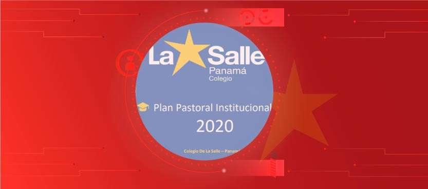 Plan de Pastoral Institucional 2020 – Modalidad Virtual